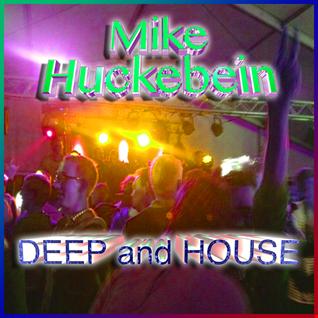 Deep and House