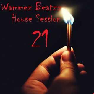 Wammez Beatzz House Session 21
