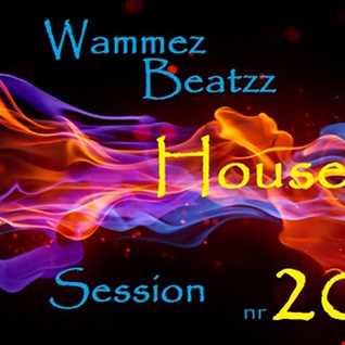 Wammez Beatzz House session nr 20