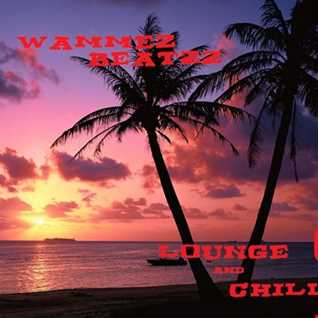 Wammez Beatzz Loung (chill out) session 6