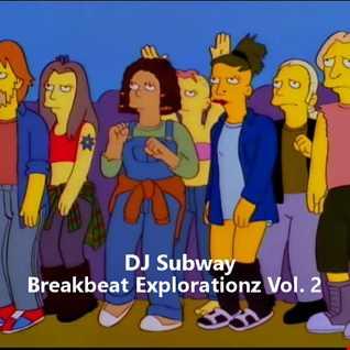 Breakbeat Explorationz Vol. 2
