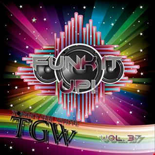 TGW - Funk It Up! Vol. 37