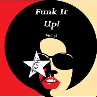 Tommy Gee White - Funk It Up! Vol. 32