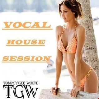 Tommy Gee White   Vocal House Session