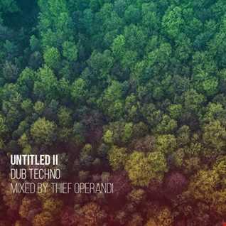 Untitled II (dub techno mix )