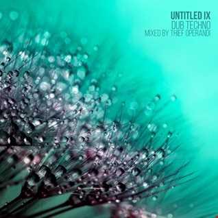Untitled IX (dub techno mix)