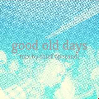 Good old days 2