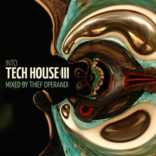 Into Tech House III