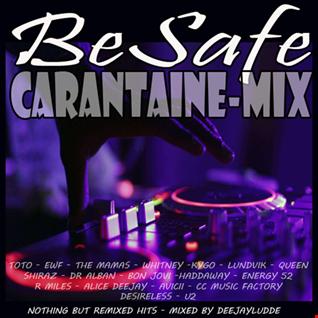 Be Safe - Carantaine Remix Mix 2020