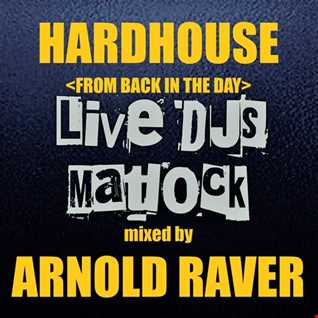 HARDHOUSE (FROM BACK IN THE DAY)