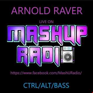 ARNOLD RAVER - Live mix on Mashup Radio 16-05-2020