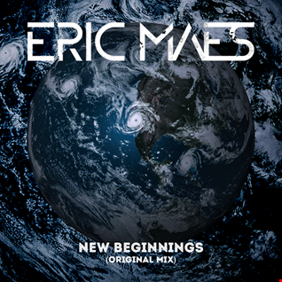 Eric Maes - New Beginnings (Original Mix) [FREE DOWNLOAD]