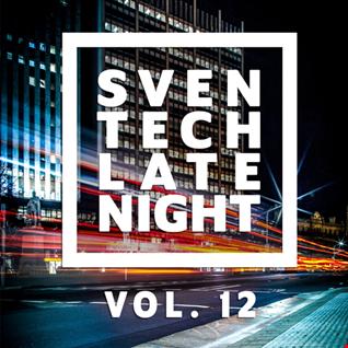 Sven Tech - Late Night Vol. 12
