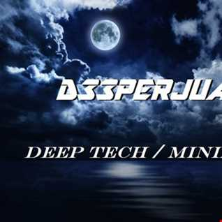 DEEPERJUANA - DEEP TECH/ MINIMAL SET (BOXING DAY 2016)