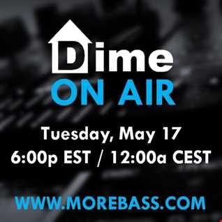 Dime: MoreBass GuestMix 17 05 2016