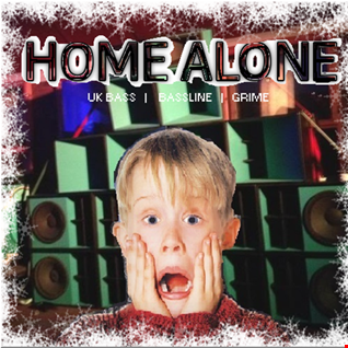 Home Alone - Bassline | Grime | Bass House