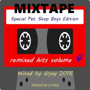 remixed hits volume 4  (special pet shop boys edition)