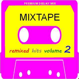 Remixed Hits Volume 2 (Mixtape)