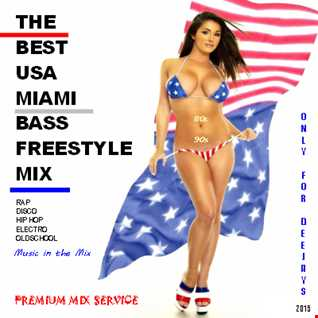 The Best USA Miami Bass Freestyle Mix 1