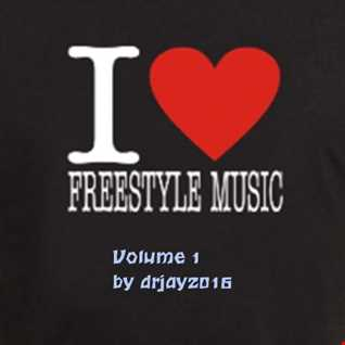 I Love Freestyle Music Volume 1