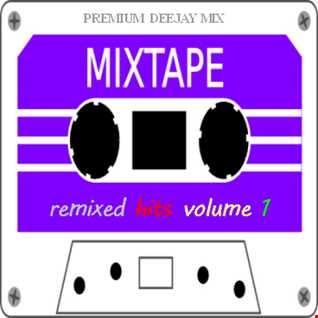 Remixed Hits Volume 1 (Mixtape)
