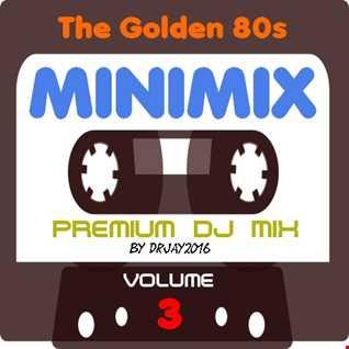 The Golden 80s Minimix Volume 3