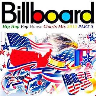 Billboard Charts Mix 2015 Part 5 (Charts, Top 100, Best of 2015)