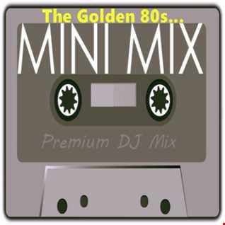The Golden 80s Minimix (Pop, Disco, Charts)
