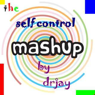 self control mashup megamix 2016