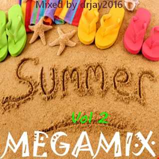 Summer Megamix Vol. 2 (Mixed by drjay2016)