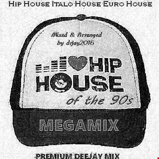 I Love Hiphouse Of The 90s Megamix (Mixed by drjay2016)
