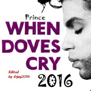 Prince When Doves Cry 2016