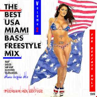 The Best USA Miami Bass Freestyle Mix 2