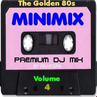 The Golden 80s Minimix Volume 4