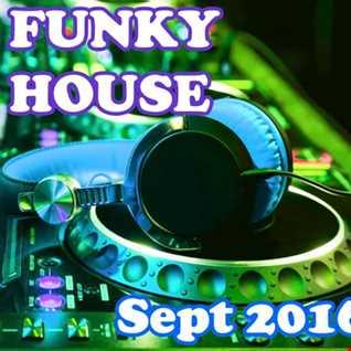 Funky House (Sept 2016)