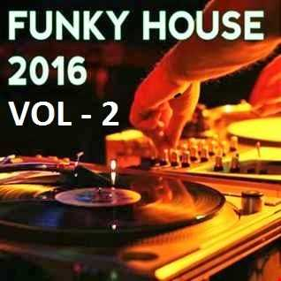 Funky House 2016 (Part 2)