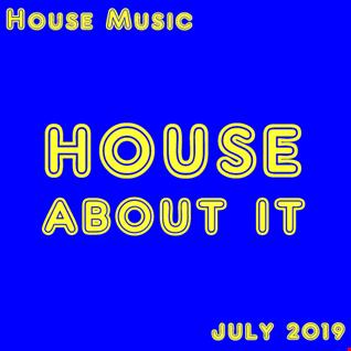 July 2019 House Mix