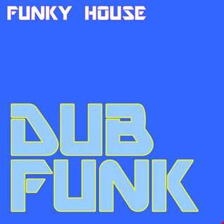 Latest funky mix mixes latest tracks for Funky house tracks