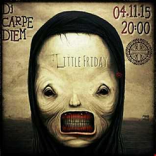 Dj Carpe Diem vs. Oliver Kraft - Little  Horrordelic Friday