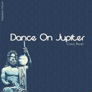 Dance on Jupiter - (Original Mix) Out 02/03/2017 on Beatport Exclu :-)