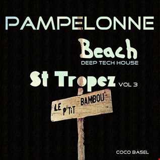 Pampelonne Beach: St Tropez Deep Tech House Songs, Vol. 3