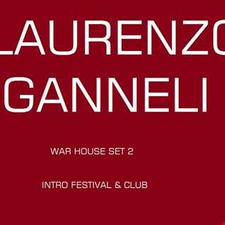 WAR HOUSE 2 MIXED BY LAURENZO GANNELI