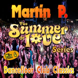 Martin P. - Summer Of Love - Dancefloor Club Classics