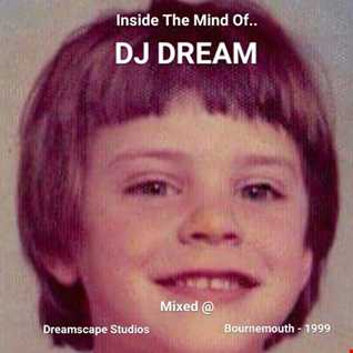 INSIDE THE MIND OF DJ DREAM (DREAMSCAPE STUDIOS   1999)