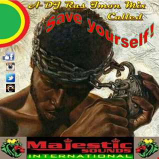 """Save Yourself"" by DJ Ras Imon"