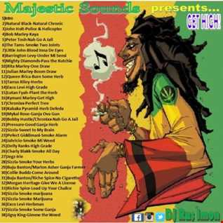 """""""Get High"""" with Majestic Sounds Int'l & DJ Ras Imon"""