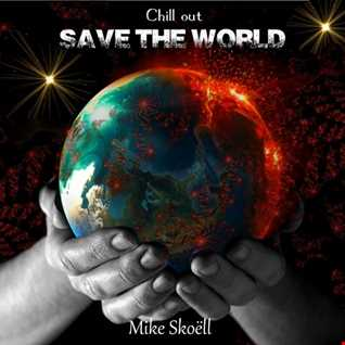 Save the world (official track Extrait)