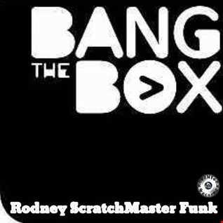 Bangin' The Box (Bang The Funk Mix) (Snippet)