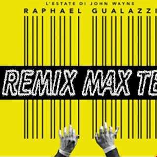 RAPHAEL GUALAZZI   L'ESTATE DI JOHN WAYNE (REMIX MAX TEE)