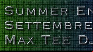 Summer End Mix Settembre 2016 Dj Max Tee